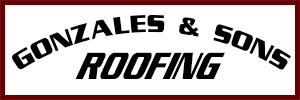 Gonzales and Sons Roofing, Inc., Roofing Repairs, Residential Roofing and Commercial Roofing
